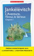 L'Aventure, l'Ennui, le Sérieux - chapitre I - Prépas scientifiques 2017-2018