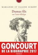Dumas fils ou l'anti-Œdipe