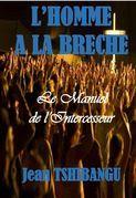 L'HOMME A LA BRECHE