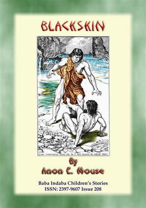 BLACKSKIN - A Baba Indaba American Indian Children's Story