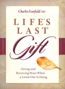 Life's Last Gift