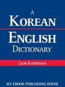 A Korean - English Dictionary