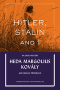 Hitler, Stalin and I: An Oral History