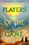 Players of the Game (Shadow in the Storm, Book 3)