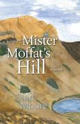 Mister Moffat's Hill