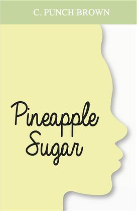Pineapple Sugar