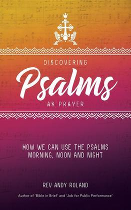 Discovering Psalms as Prayer