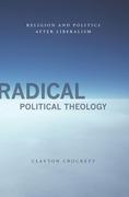 Radical Political Theology