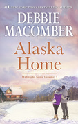 Alaska Home: Falling for Him / Ending in Marriage / Midnight Sons and Daughters