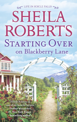 Starting Over On Blackberry Lane (Life in Icicle Falls, Book 10)