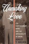 Unmaking Love