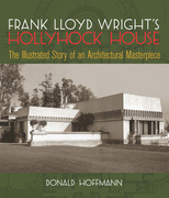 Frank Lloyd Wright's Hollyhock House
