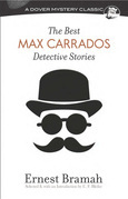The Best Max Carrados Detective Stories