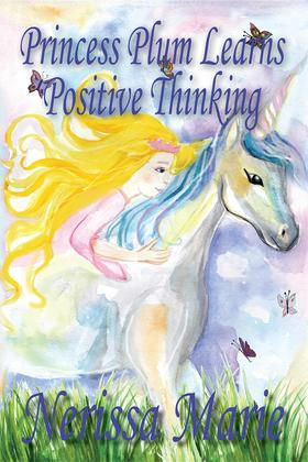 Princess Plum Learns Positive Thinking (Short Moral Stories For Kids) Kids Books - Adventure Dream Bedtime Stories For Kids - Children Books - Kids Reading - Children's Picture Books - Children's Book