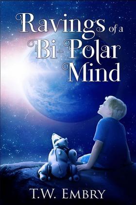Ravings of a Bi-Polar Mind