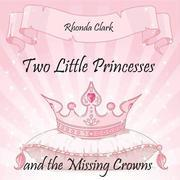 Two Little Princesses and the Missing Crowns