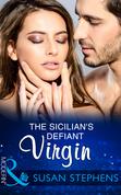 The Sicilian's Defiant Virgin (Mills & Boon Modern)