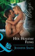 Her Holiday Fling (Mills & Boon Blaze) (Wild Wedding Nights, Book 4)