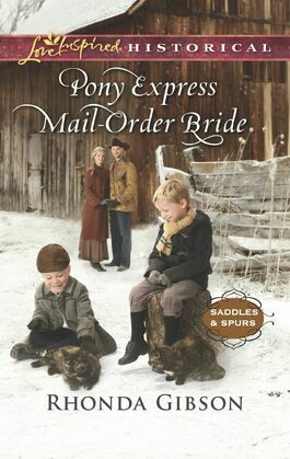 Pony Express Mail-Order Bride (Mills & Boon Love Inspired Historical) (Saddles and Spurs, Book 4)