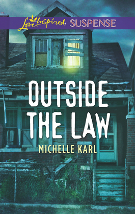 Outside The Law (Mills & Boon Love Inspired Suspense)
