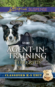 Agent-In-Training (Mills & Boon Love Inspired Suspense) (Classified K-9 Unit)