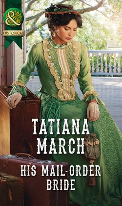 His Mail-Order Bride (Mills & Boon Historical) (The Fairfax Brides, Book 1)