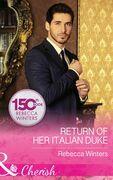 Return Of Her Italian Duke (Mills & Boon Cherish) (The Billionaire's Club, Book 1)