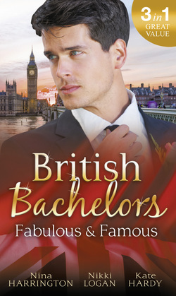 British Bachelors: Fabulous and Famous: The Secret Ingredient / How to Get Over Your Ex / Behind the Film Star's Smile (Mills & Boon M&B)