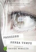 Passione senza tempo