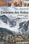 Caravane des Andes : l'expédition Lama, 3500 km sur la trace des Incas