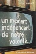 Un incident indépendant de notre volonté…