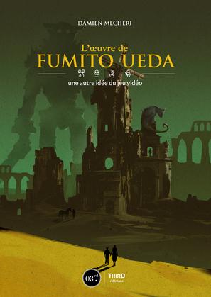 L'œuvre de Fumito Ueda