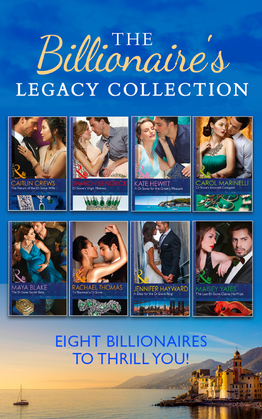 The Billionaire's Legacy Collection (Mills & Boon e-Book Collections)