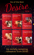 Six Of The Best Of Desire 2016 (Mills & Boon e-Book Collections)