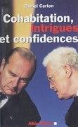 Cohabitation, intrigues et confidences