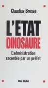 L'État dinosaure