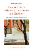 Les journaux intimes et personnels au Québec