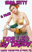 Drilled by Daddy DADDY DAUGHTER 8 PACK #5