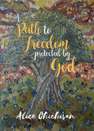 A Path to Freedom Protected by God