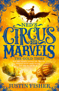 The Gold Thief (Ned's Circus of Marvels, Book 2)