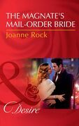 The Magnate's Mail-Order Bride (Mills & Boon Desire) (The McNeill Magnates, Book 1)