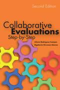 Collaborative Evaluations