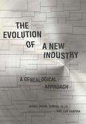 The Evolution of a New Industry