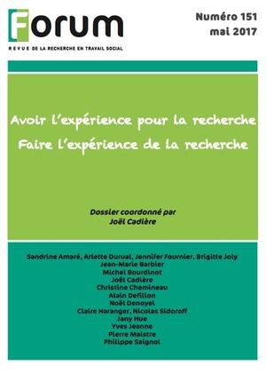 Forum 151 : Avoir l'expérience pour la recherche - Faire l'expérience de la recherche