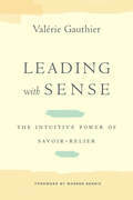 Leading with Sense