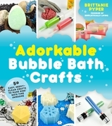 Adorkable Bubble Bath Crafts