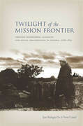Twilight of the Mission Frontier