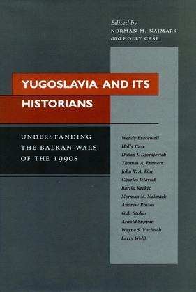 Yugoslavia and Its Historians