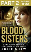 Blood Sisters: Part 2 of 3: Can a pledge made for life endure beyond death?