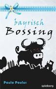 Bayrisch Bossing